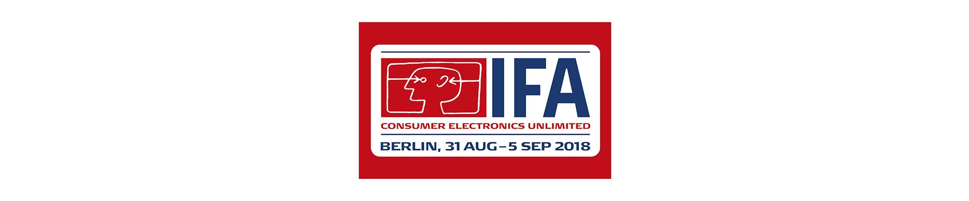 See you at IFA 2018, Berlin